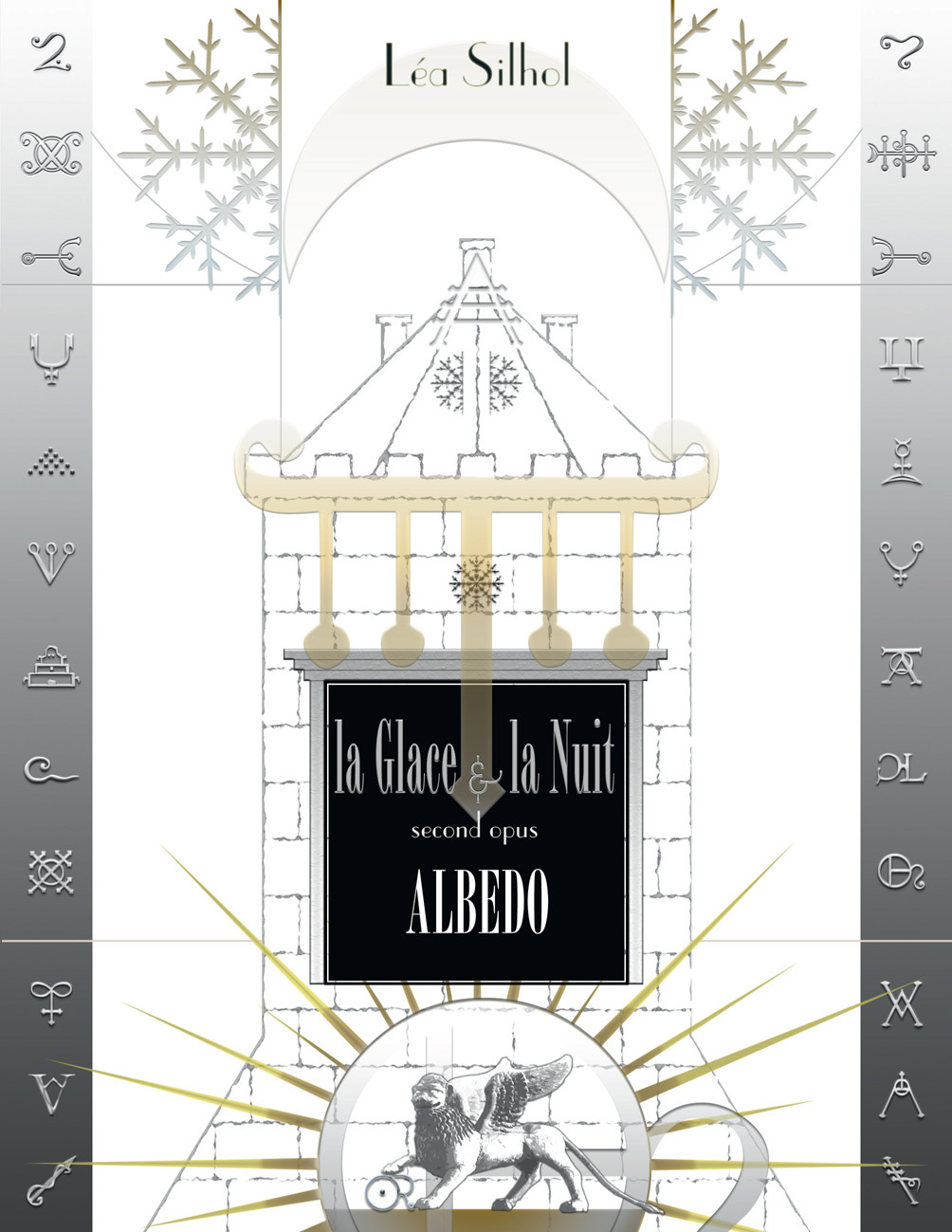 Léa Silhol - La Glace et la Nuit - Cycle Fantasy, Vertigen