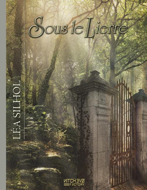 """Léa Silhol"" roman ""Sous le Lierre"""